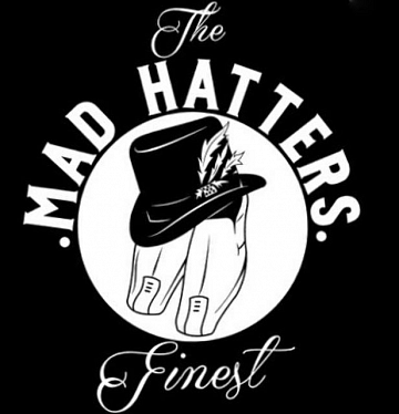 Mad Hatters Finest